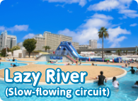 Lazy River(Slow-flowing circuit)