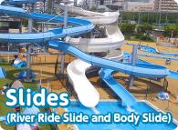 Slides(River Ride Slide and Body Slide)